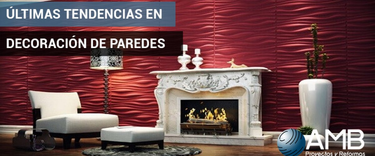 Ultimas tendencias en decoración de paredes