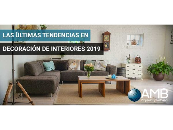 Tendencias en decoración de interiores 2019